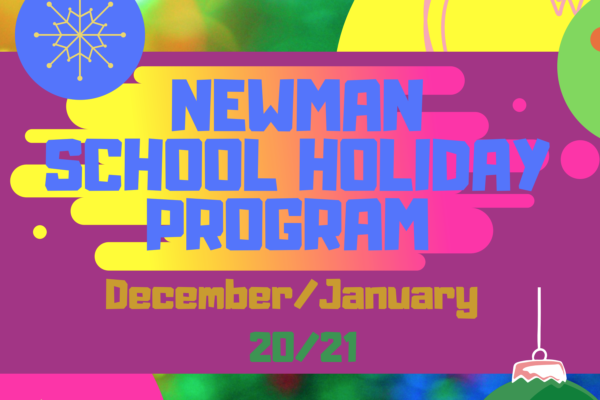 Newman School Holiday Program