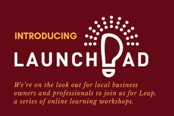 Launch Pad is back – in Person!