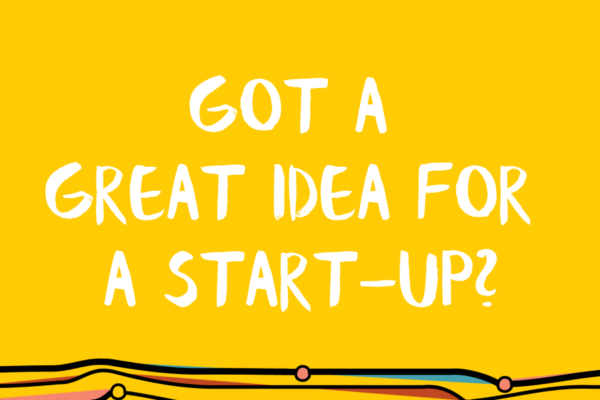 Got a great idea for a start-up?